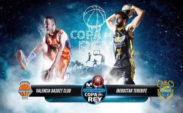 Copa del Rey de baloncesto | Valencia Basket e Iberostar Tenerife se ...